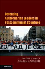 book cover: Defeating Authoritarian Leaders in Postcommunist Countries