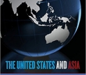 The United States and Asia: Regional Dynamics and Twenty-First-Century Relations book cover