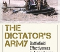 The Dictator's Army: Battlefield Effectiveness in Authoritarian Regimes
