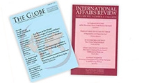 journal covers: International Affairs Review; The Globe