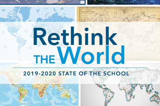 Cover of the 2020 state of the school publication. Title: Rethink the World, background: several different map projections