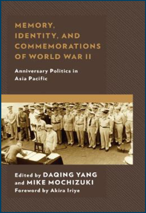 Memory, Identity, and Commemorations of War War II