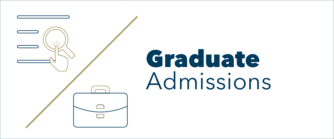 graphic: text, Graduate Admissions. A drawing of a magnifying glass over four lines representing text and a finger tapping the magnifying glass signaling to click here, a diagonal line and a briefcase.