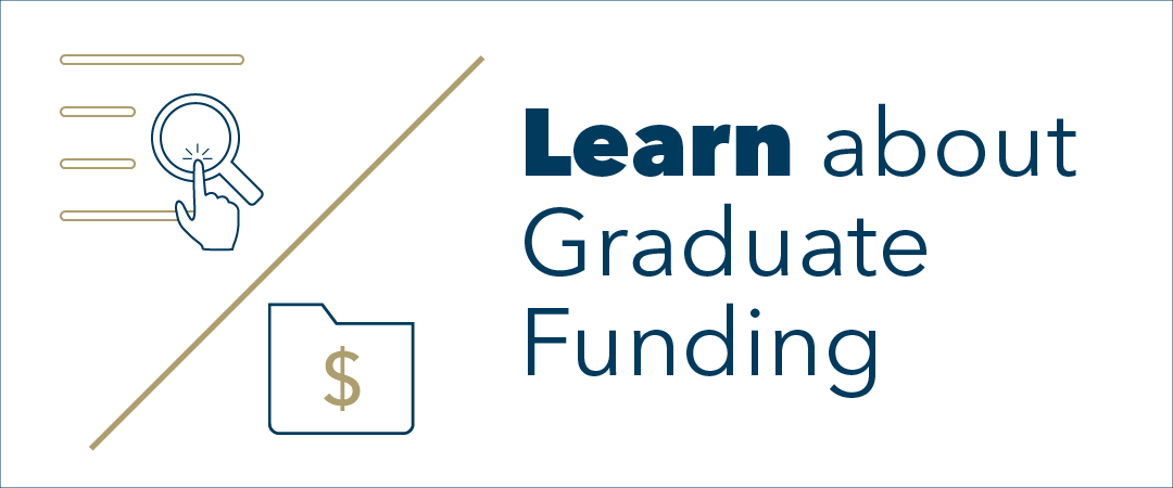 graphic: text Learn About Graduate Funding, a hand points a finger at a magnifying glass signaling the user to click here