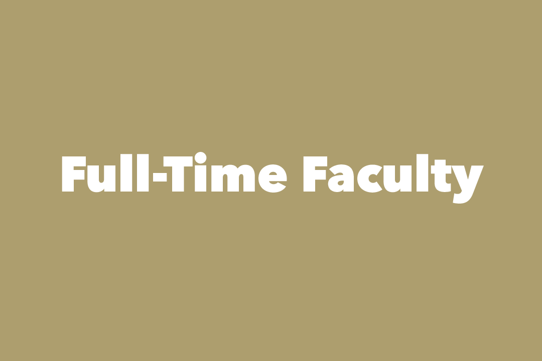 graphic: text, Full-Time Faculty