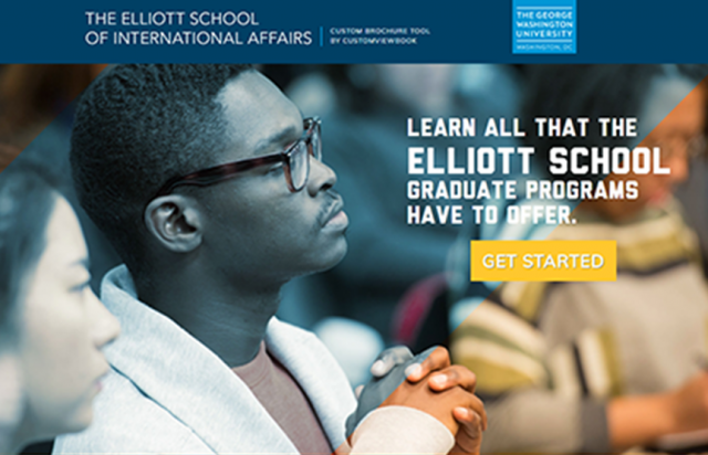 photo: text The Elliott School of International Affairs Custom Brochure by CustomViewbook. The George Washington University, DC