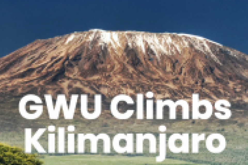 text: GWU Climbs Kilimajaro, photo: mt. Kilimanjaro